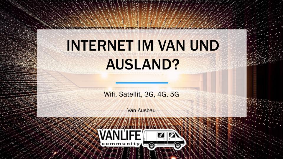 Reisen mit uneingeschränktem Internet im Van